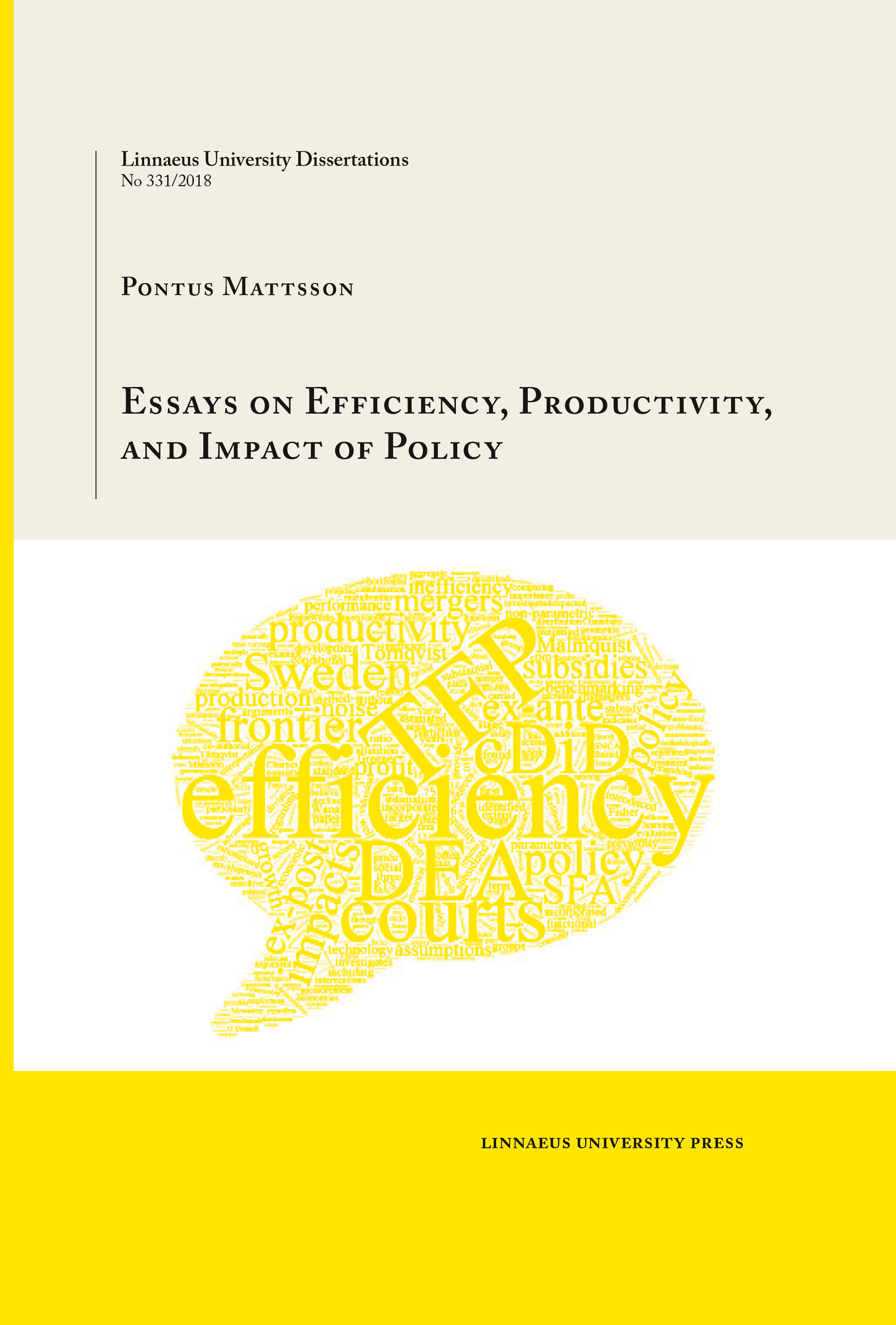 Essays on Efficiency, Productivity, and Impact of Policy